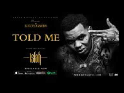 Kevin Gates   Told Me Official Audio   YouTube