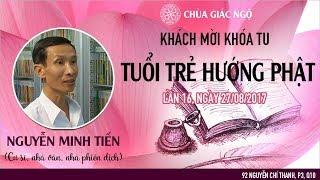 [LIVESTREAM] Talkshow Gương Sáng - Cư sĩ, nhà văn, nhà phiên dịch: Nguyễn Minh Tiến