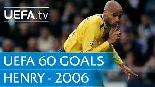 Henrys Treffer gegen Real Madrid (2006)