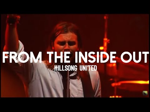 Hillsong United From The Inside Out Subtitulado En Espa Ol Watch The Video
