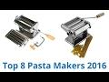 8 Best Pasta Makers 2017