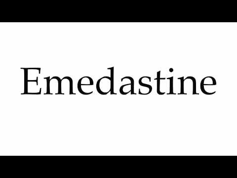 How to Pronounce Emedastine
