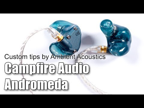 CA Andromeda custom tips by Ambient Acoustics