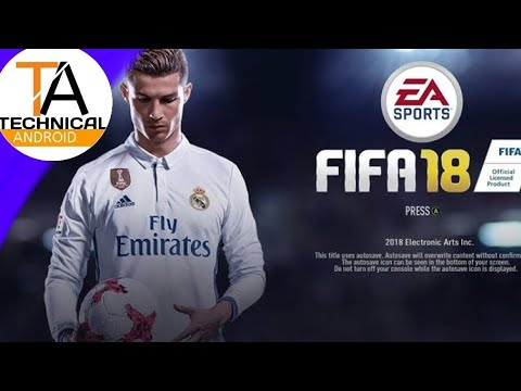 FIFA 18 For Android LETEST VERSON APK+DATA+OBB FILE BEST FOOTBALL GAME