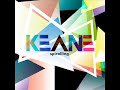 This is the brand new KeaneSong from the upcoming album: Perfect Symmetry (october 13th) The song is called Spiralling Lyrics: Ooo! Ooo! I'm waiting for my m...