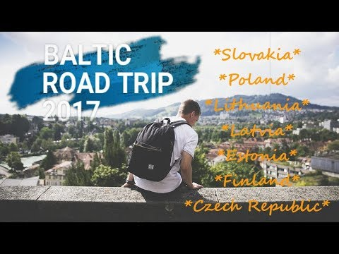 Baltic Road trip 2017 (Poland - Lithuania - Latvia - Estonia - Finland - Czech Republic)
