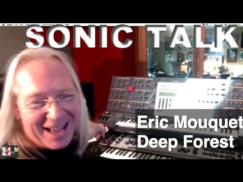 Sonic TALK - Deep Forest Eric Mouquet (видео)