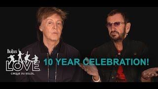 Video 10th Anniversary Celebration | The Beatles LOVE by Cirque du Soleil MP3, 3GP, MP4, WEBM, AVI, FLV Juli 2018