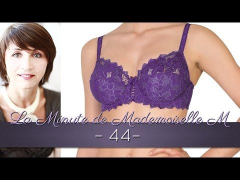 La Minute de Mademoiselle M44 - 12 conseils pour un bon soutien-gorge pour poitrine généreuse