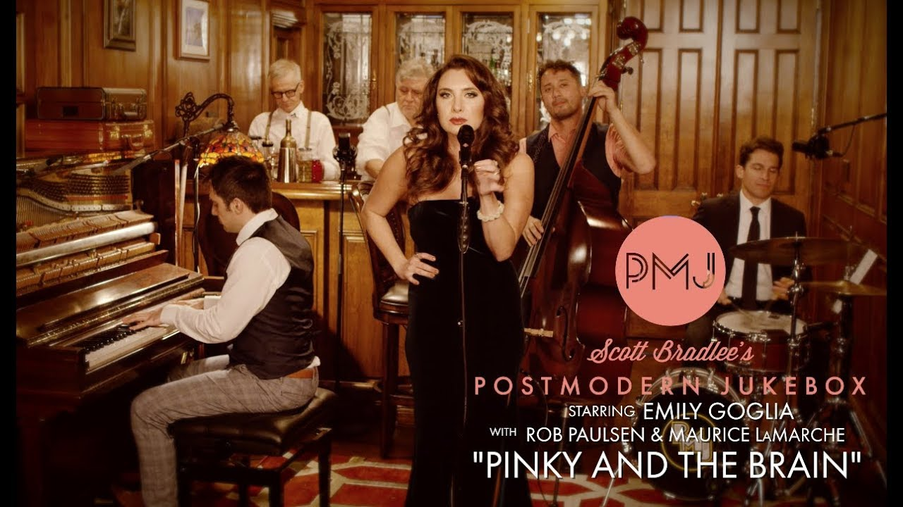Pinky And The Brain Theme – Postmodern Jukebox (ft. Emily Goglia, Rob Paulsen, Maurice LaMarche)