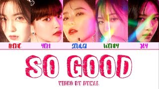 Video Red Velvet (레드벨벳) - SO GOOD LYRICS (Color Coded Eng/Rom/Han/가사) MP3, 3GP, MP4, WEBM, AVI, FLV Juni 2019