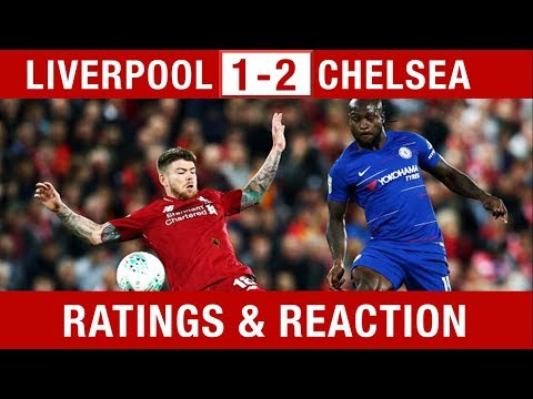 """MORENO GETS A 5!"" Liverpool V Chelsea 1-2 Player Ratings & Reaction #LIVCHE"