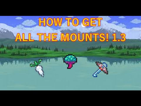 Terraria HOW TO GET ALL THE MOUNTS! (видео)