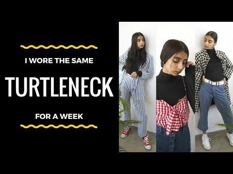 I Wore The Same Turtleneck For A Week/ 1 Turtleneck- 7 Ways