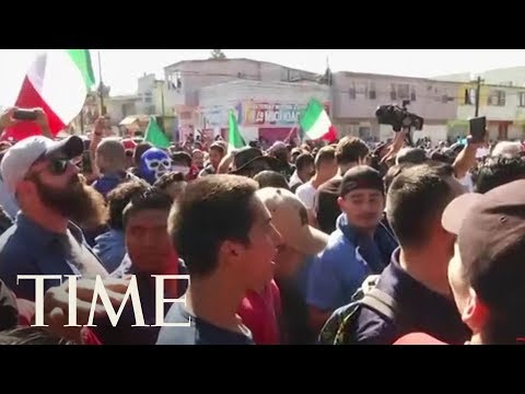 'Out! Out!' Tijuana Protesters Call For Migrant Caravan To Leave | TIME