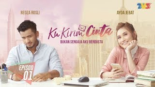 Video Akasia | Ku Kirim Cinta  | Episod 1 | Full MP3, 3GP, MP4, WEBM, AVI, FLV Juni 2018