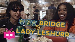 布瑞吉 Bridge 🇨🇳 x Lady Leshurr 🇬🇧EP1 : STREET CREDIT【 GRIME 】