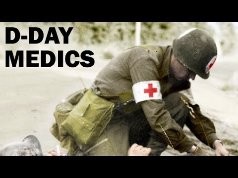 D-Day Medics | Medical Service in the Invasion of Normandy | WW2 Documentary | 1944