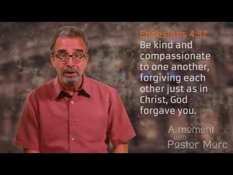 "A Moment with Pastor Marc #59<br /><strong>""The Power of Forgiveness""</strong>"