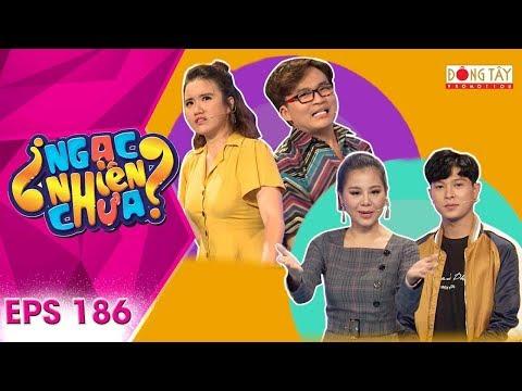 Ngạc Nhiên Chưa 2019 |Tập 186 Full HD: Đại Nghĩa liên tục dìm hàng khiến Nam Thư không kịp thả thính - Thời lượng: 22 phút.