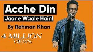 Video Stand Up Comedy | Acche Din Jaane Waale Hain by Rehman Khan MP3, 3GP, MP4, WEBM, AVI, FLV Oktober 2018