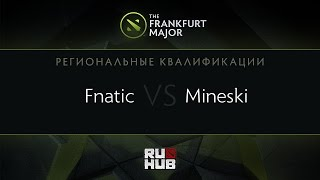 Fnatic vs Mineski, game 3