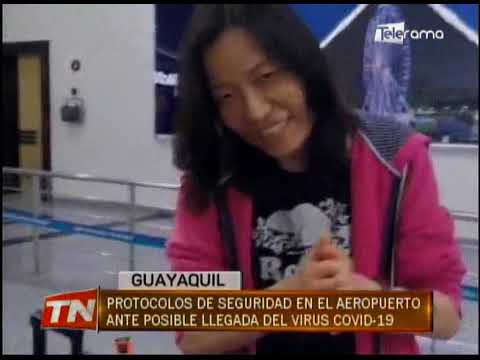 Protocolos de seguridad en el aeropuerto ante posible llegada del Virus Covid-19