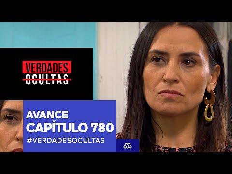 #VerdadesOcultas / Avance Capítulo 780 / #Mega