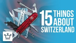15 Things You Didn't Know About Switzerland SUBSCRIBE to ALUX: https://goo.gl/KPRQT8 In this Alux.com video we'll try to...