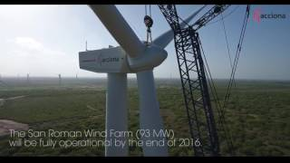 The First Turbines at the San Roman Wind Farm are Generating Electricity