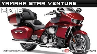 9. 2018 YAMAHA STAR VENTURE Review Rendered Price Specs Release Date