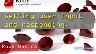 Ruby Basics» Part 2 | Getting And Using User Input