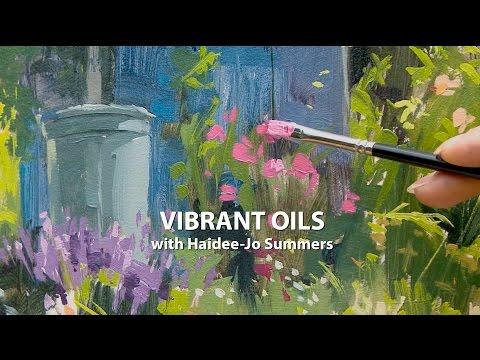 Vibrant Oils with Haidee-Jo Summers видео