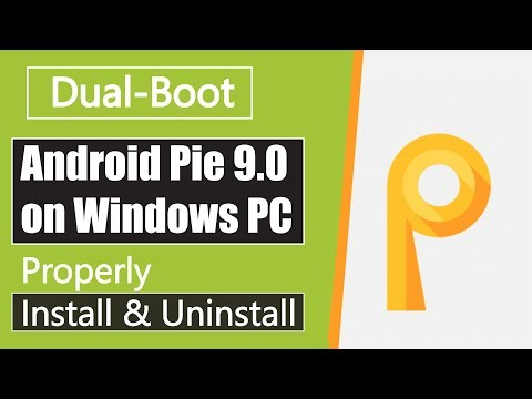 How to Install Android Pie 9.0 on PC | Dual Boot