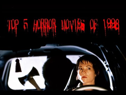 Top 5 Horror Movies Of 1998