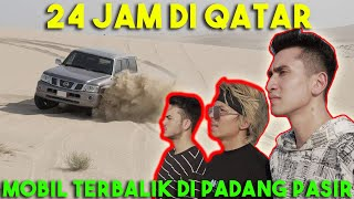 Video 24 JAM DI QATAR! Mobil Terbalik Di Padang Pasir MP3, 3GP, MP4, WEBM, AVI, FLV Juni 2019