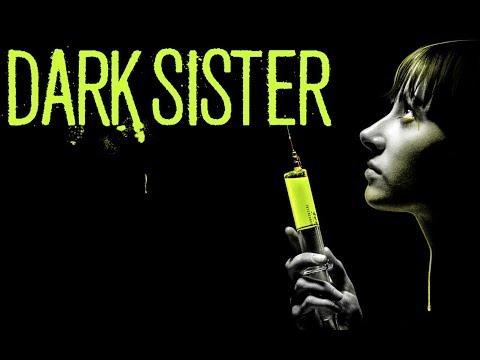 DARK SISTER - Official trailer