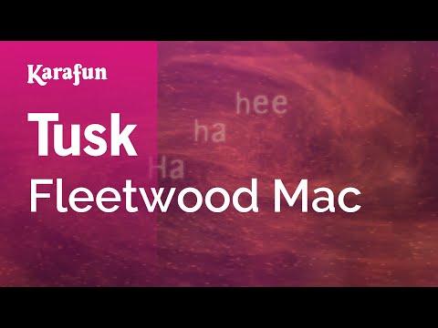 Tusk - Fleetwood Mac | Karaoke Version | KaraFun