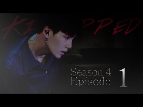 {BTS} SUGA FF ~ Kidnapped [season 4 Ep. 1]