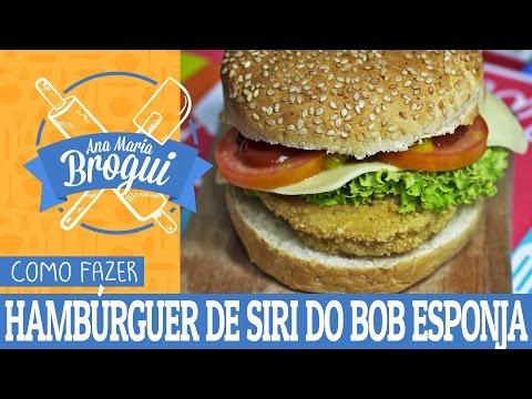 Receitas Salgadas - COMO FAZER O HAMBÚRGUER DE SIRI DO BOB ESPONJA  Ana Maria Brogui #23