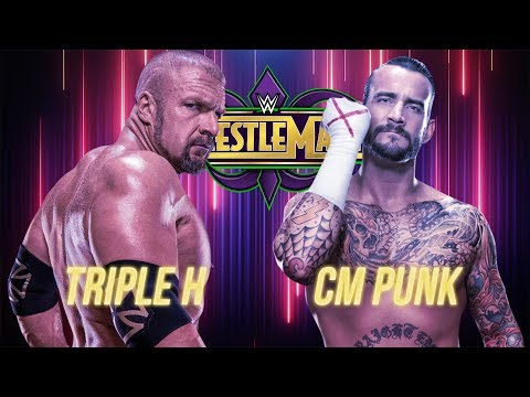 CM Punk vs Triple H Wrestlemania 34 (EPIC PROMO MUST SEE)