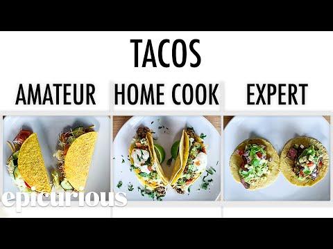 4 Levels of Tacos: Amateur to Food Scientist   Epicurious