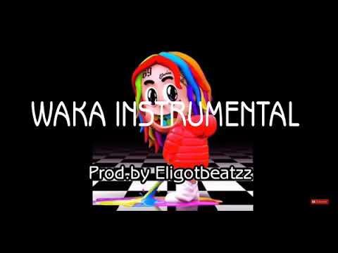 TEKA$HI 6IX9INE FT. A-BOOGIE WAKA (DUMMY BOY)   INSTRUMENTAL
