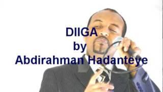 DIIGA By Abdirahman Hadanteye (Abdiraxman Xanateeye).