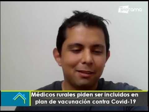 Médicos rurales piden ser incluidos en plan de vacunación contra covid-19