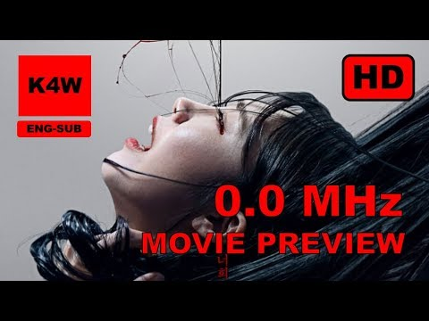 0.0MHz (2019) Horror Movie Preview  | ENG-SUB