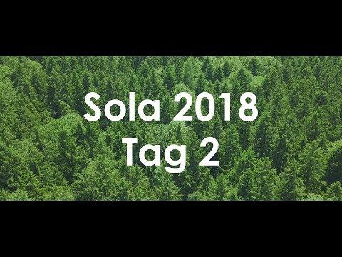 SOLA 2018 Tag 2