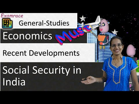 Social Security in India - 5 Key Aspects & Recent Developments -Examrace