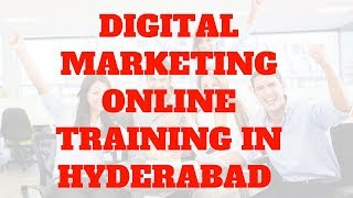 Digital Marketing Online Training in Hyderabad