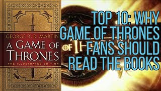 Top ten reasons why Game of Thrones fans should read the A Song of Ice and Fire books (No Spoilers) Please Subscribe now!